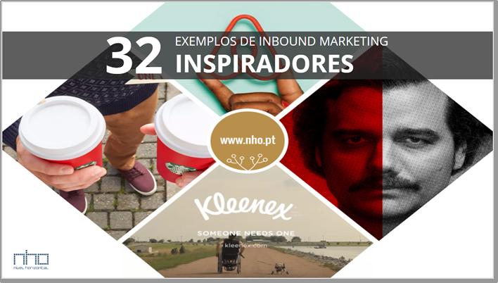 32 Exemplos Inbound Marketing